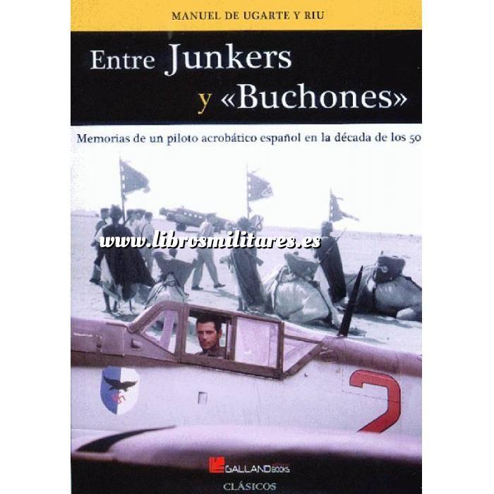 Imagen Aviación militar  Entre Junkers y Buchones