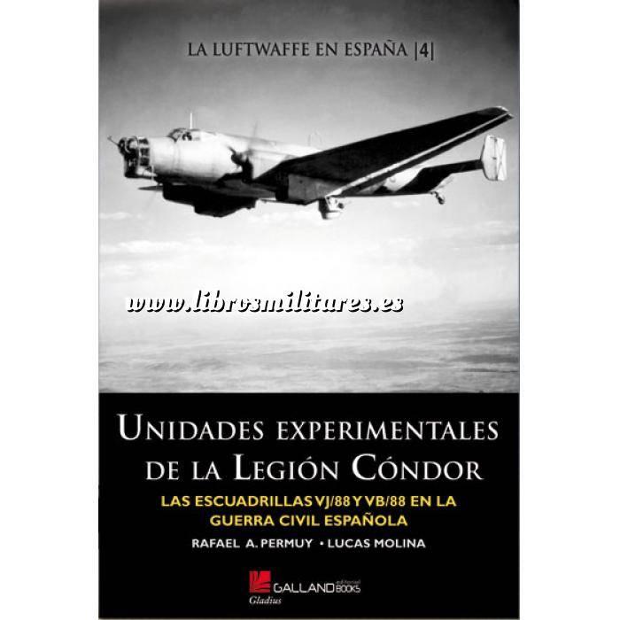 Imagen Aviación militar  Unidades experimentales de la Legión Cóndor.  Las escuadrilas VJ/ 88 Y VB/88 en la guerra civil Española