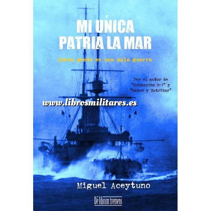 Imagen Barcos y submarinos Mi única patria la mar. Buena gente en una mala guerra