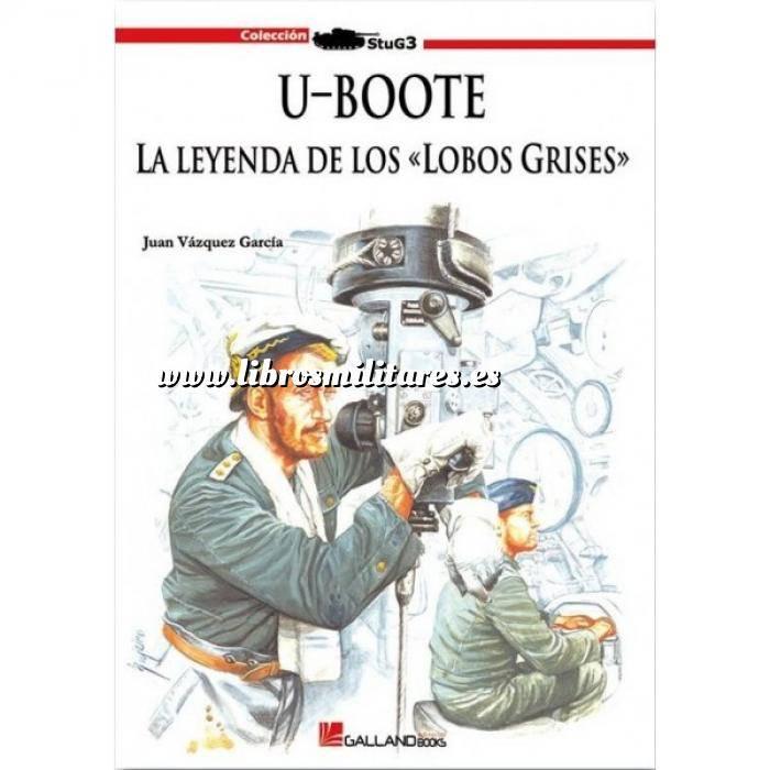 Imagen Barcos y submarinos U-Boote. La leyenda de los Lobos Grises