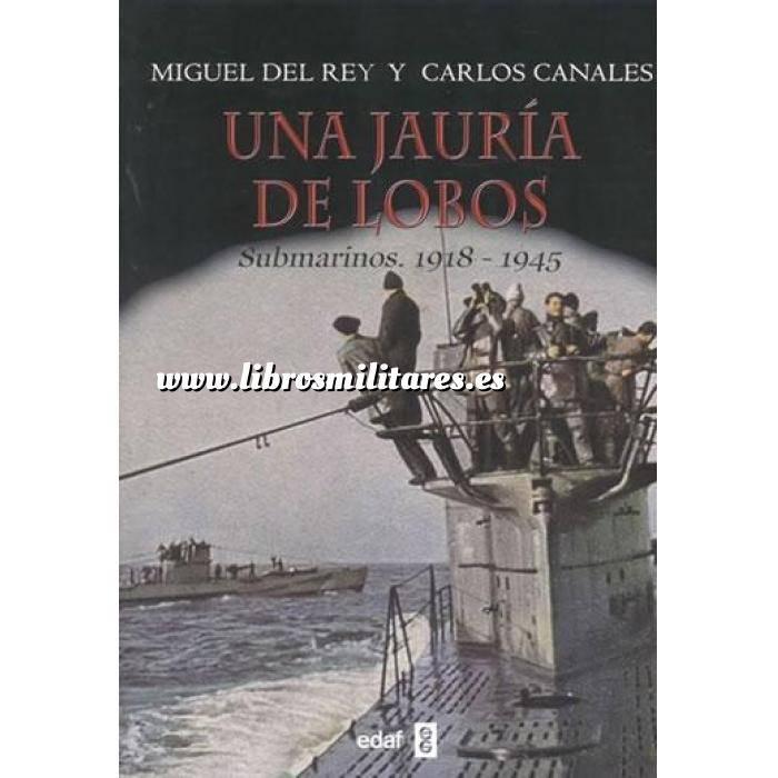Imagen Barcos y submarinos Una jauría de lobos. submarinos 1918-1945