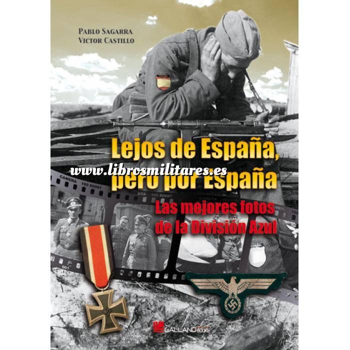 Imagen División azul Lejos de España, pero por España