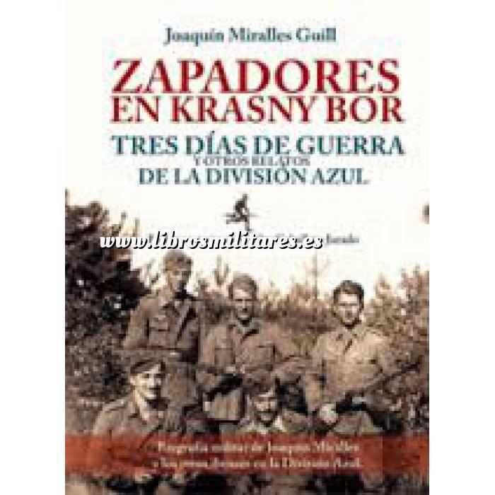 Imagen División azul Zapadores en Krasny Bor. Tres días de guerra y otros relatos de la División Azul