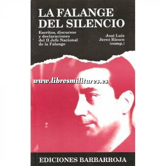 Imagen Falange/jose Antonio La falange del silencio. Escritos, discursos y declaraciones del II Jefe Nacional de la falange