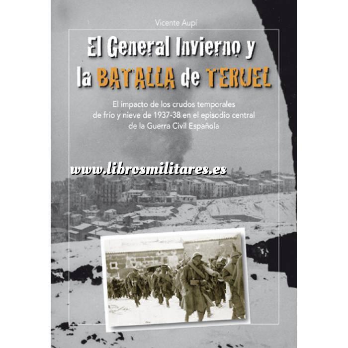 Imagen Guerra civil española El general invierno y la batalla de Teruel