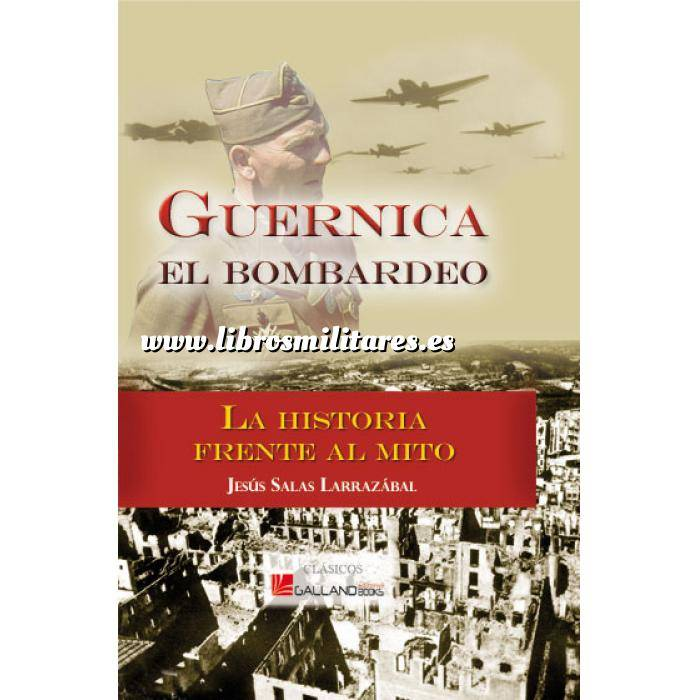 Imagen Guerra civil española Guernica el bombardeo.La historia frente al mito