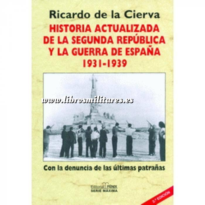 Imagen Guerra civil española Historia actualizada de la segunda República y la Guerra de España 1931-1939