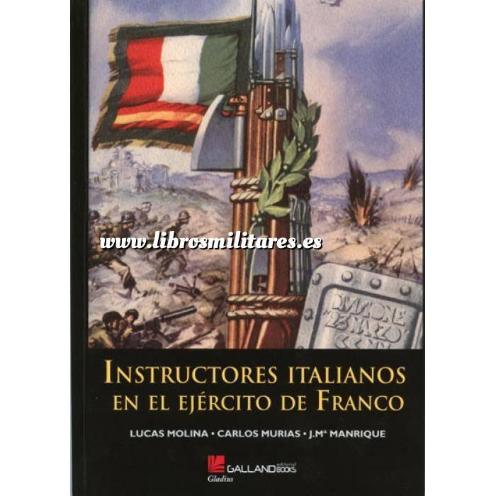 Imagen Guerra civil española Instructores Italianos en el Ejército de Franco