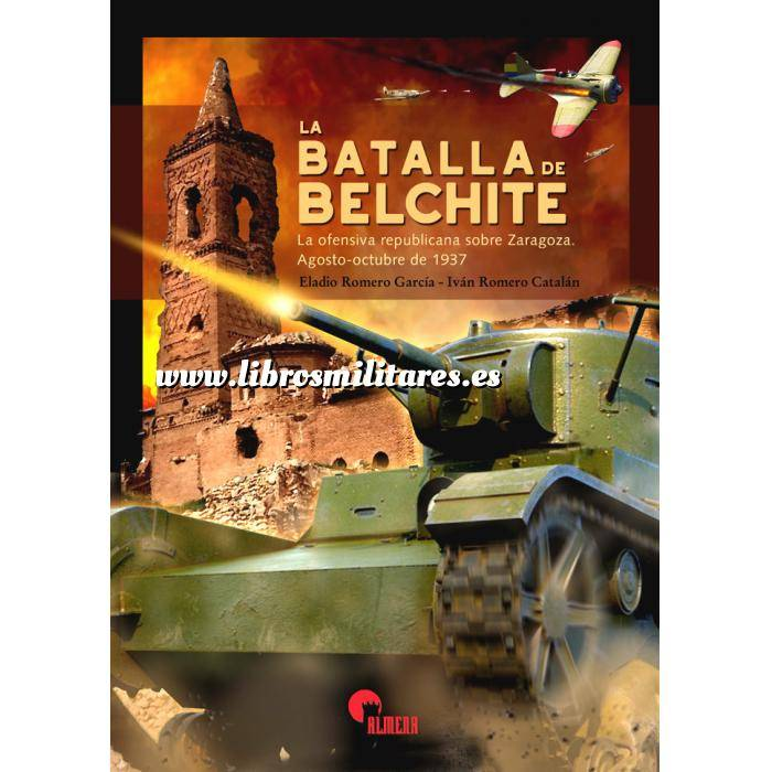 Imagen Guerra civil española La batalla de Belchite.La ofensiva republicana sobre Zaragoza