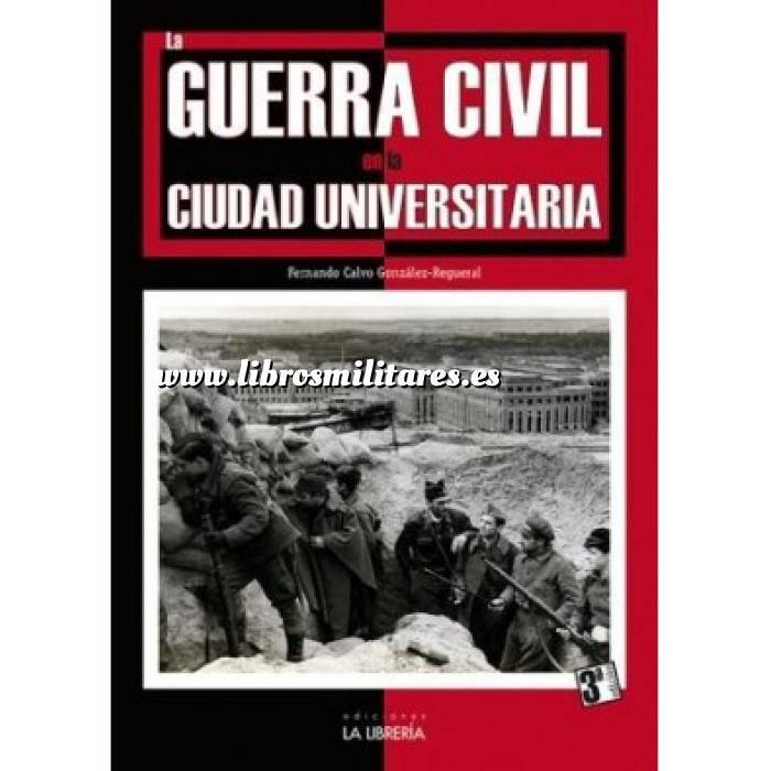 Imagen Guerra civil española La guerra civil en la ciudad universitaria