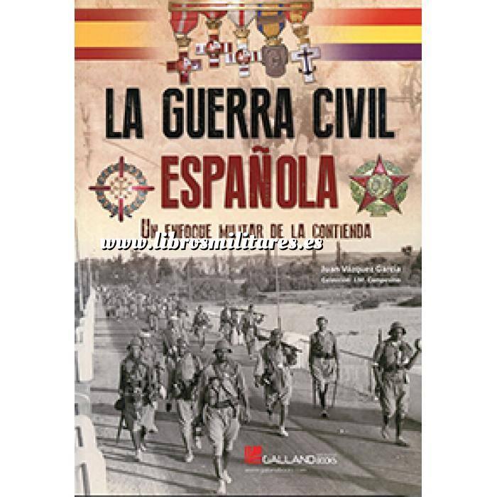 Imagen Guerra civil española La guerra civil española.Un enfoque militar de la contienda