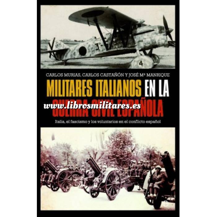 Imagen Guerra civil española Militares italianos en la Guerra Civil española.