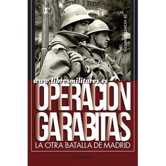 Imagen Guerra civil española Operación Garabitas.La otra batalla de Madrid