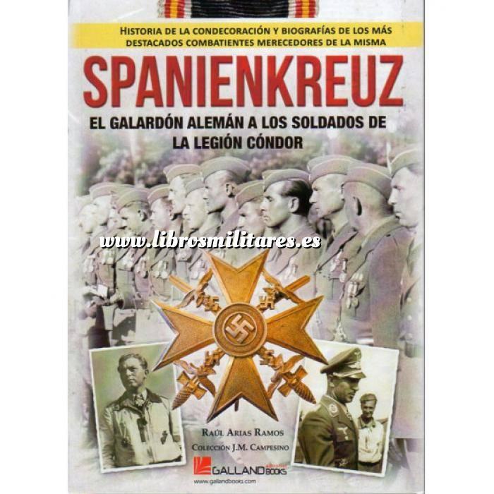 Imagen Guerra civil española SpanienKreuz. El galardón Aleman a los soldados de la Legión Condor