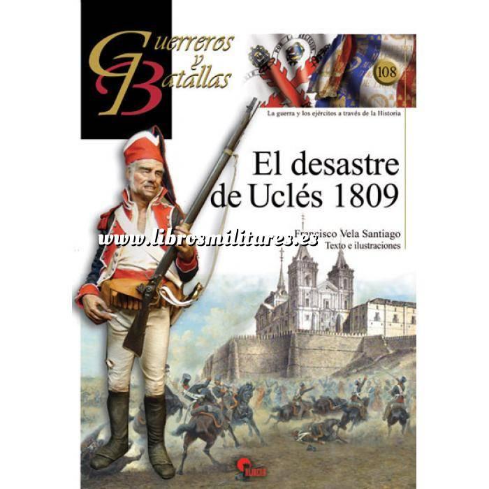 Imagen Guerreros y batallas Guerreros y Batallas nº108 El desastre de Uclés 1809