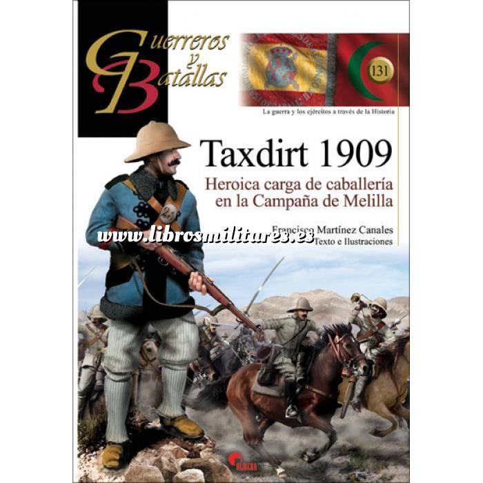 Imagen Guerreros y batallas Guerreros y Batallas nº131 Taxdirt 1909 Heroica carga de caballeria en la campaña de Melilla