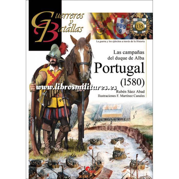 Imagen Guerreros y batallas Guerreros y Batallas nº134 Las campañas del Duque de Alba Portugal (1580)