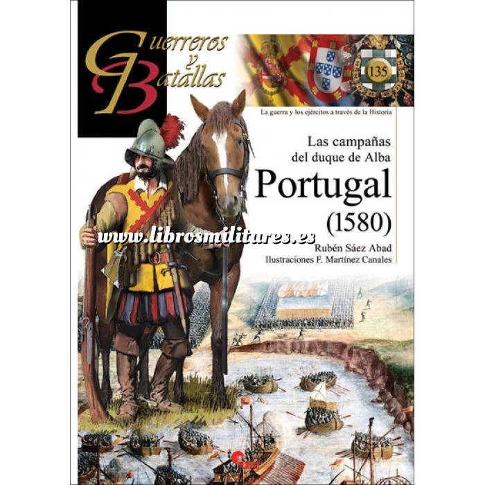 Imagen Guerreros y batallas Guerreros y Batallas nº135  Las campañas del Duque de Alba Portugal (1580)