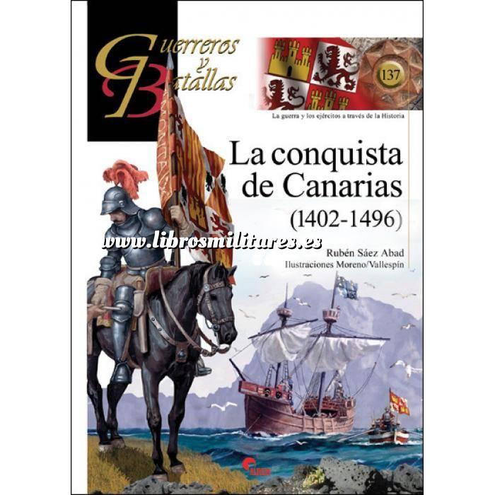 Imagen Guerreros y batallas Guerreros y Batallas nº137 La conquista de Canarias 1402-1496