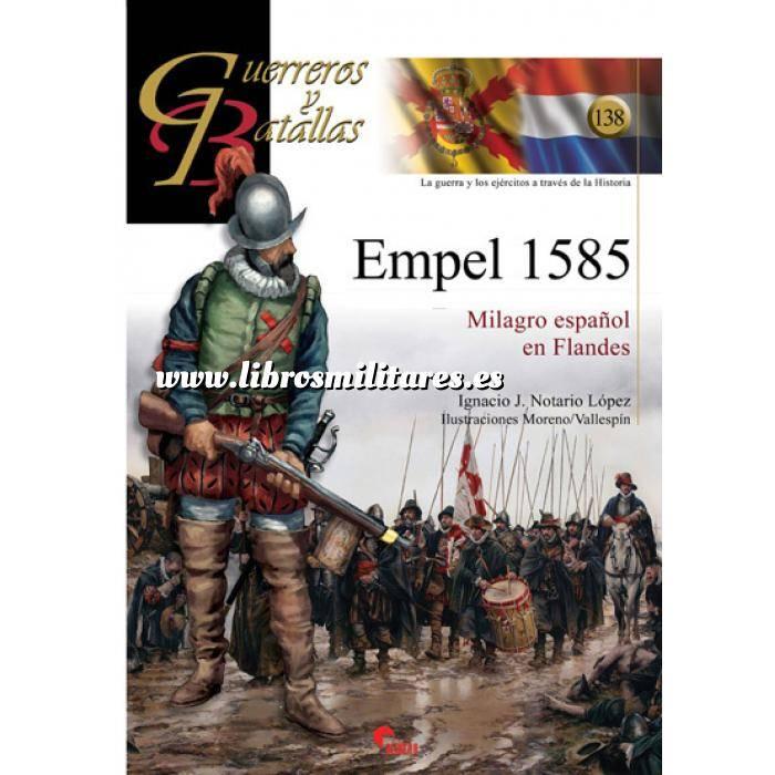 Imagen Guerreros y batallas Guerreros y Batallas nº138 Empel 1585 Milagro español en Flandes