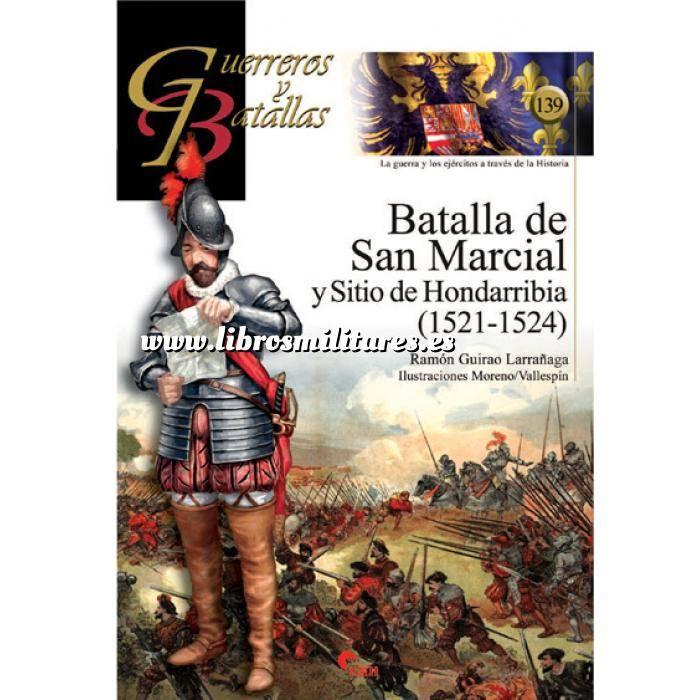Imagen Guerreros y batallas Guerreros y Batallas nº139 Batalla de San Marcial y Sitio de H. 1521-1524