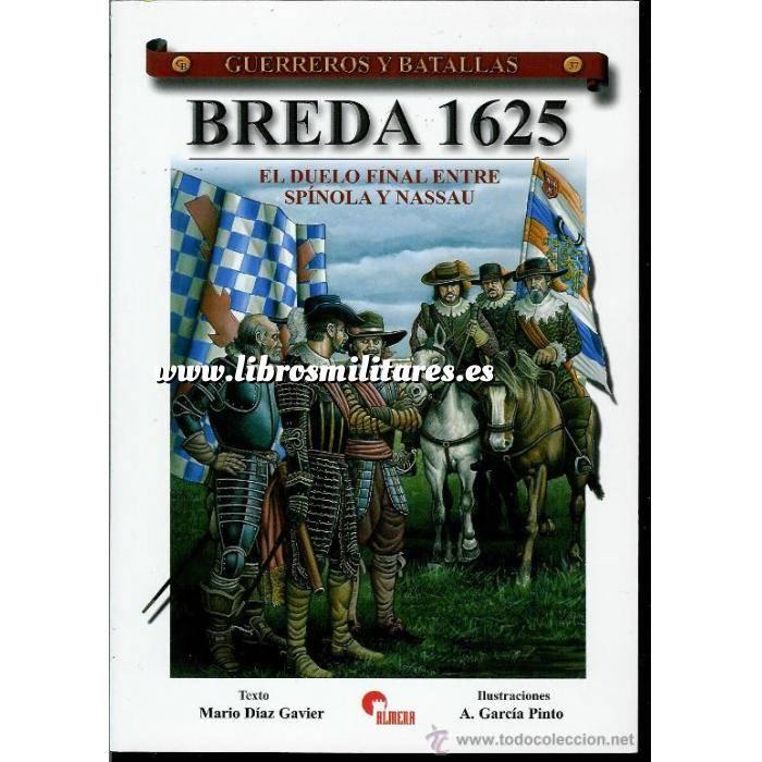 Imagen Guerreros y batallas Guerreros y Batallas nº 37 Breda 1625. el duelo final entre Spínola y Nassu