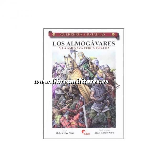 Imagen Guerreros y batallas Guerreros y Batallas nº 49 Los Almogávares y la amenaza turca 1303-1312