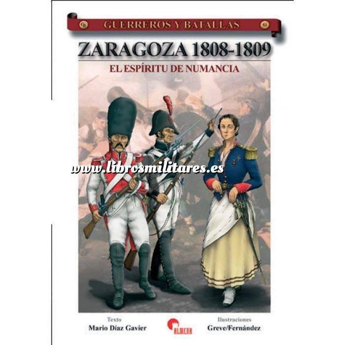 Imagen Guerreros y batallas Guerreros y Batallas nº 53 Zaragoza 1808-1809. El espíritu de Numancia