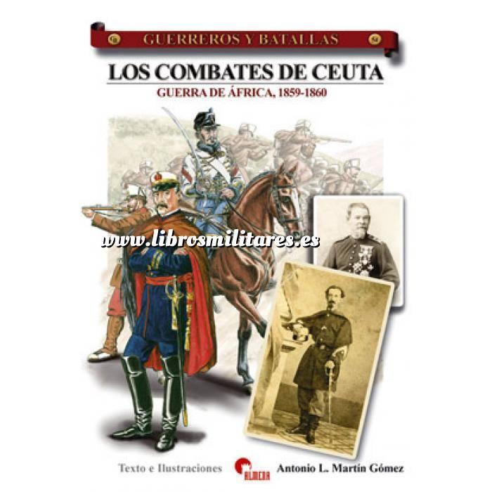 Imagen Guerreros y batallas Guerreros y Batallas nº 54 Los combates de Ceuta. Guerra de Africa,1859-1860