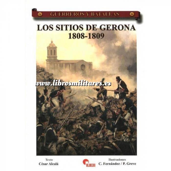Imagen Guerreros y batallas Guerreros y Batallas nº 56 Los sitios de Gerona 1808-1809