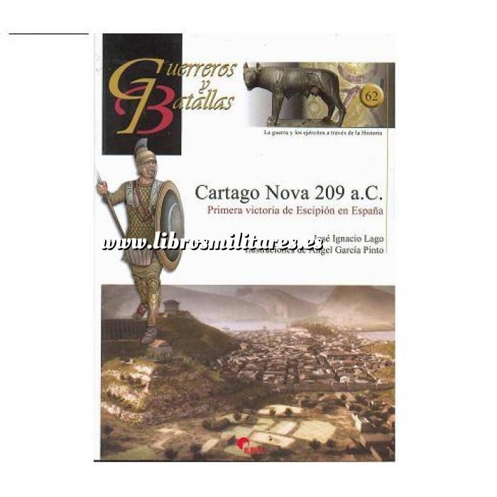 Imagen Guerreros y batallas Guerreros y Batallas nº 62 Cartago Nova 209 a.C.primera victoria de Escipión en España