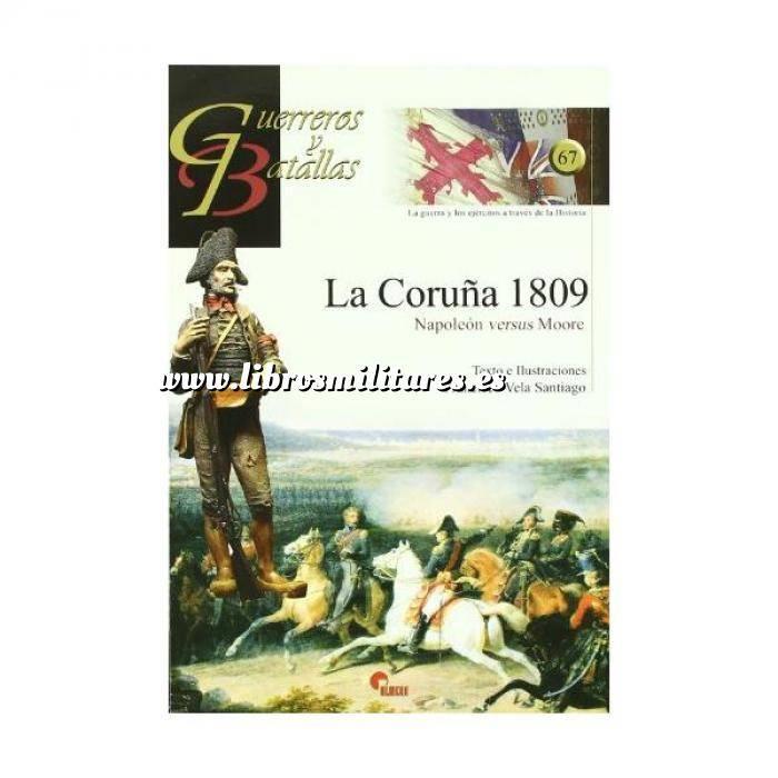 Imagen Guerreros y batallas Guerreros y Batallas nº 67 La Coruña 1809. Napoleón versus Moore