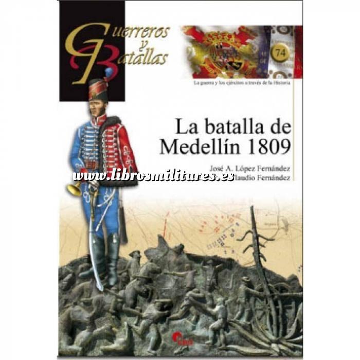 Imagen Guerreros y batallas Guerreros y Batallas nº 74 La batalla de Medellín 1809