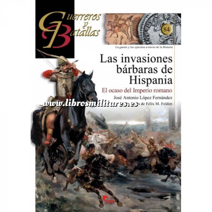 Imagen Guerreros y batallas Guerreros y Batallas nº 84 Las invasiones bárbaras de Hispania