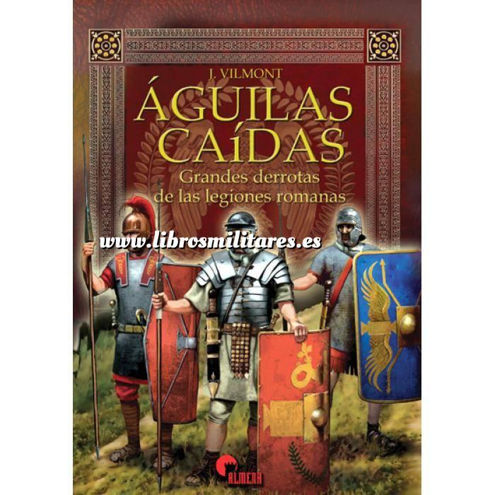 Imagen Hechos y batallas cruciales Aguilas Caidas. Grandes derrotas de las legiones romanas