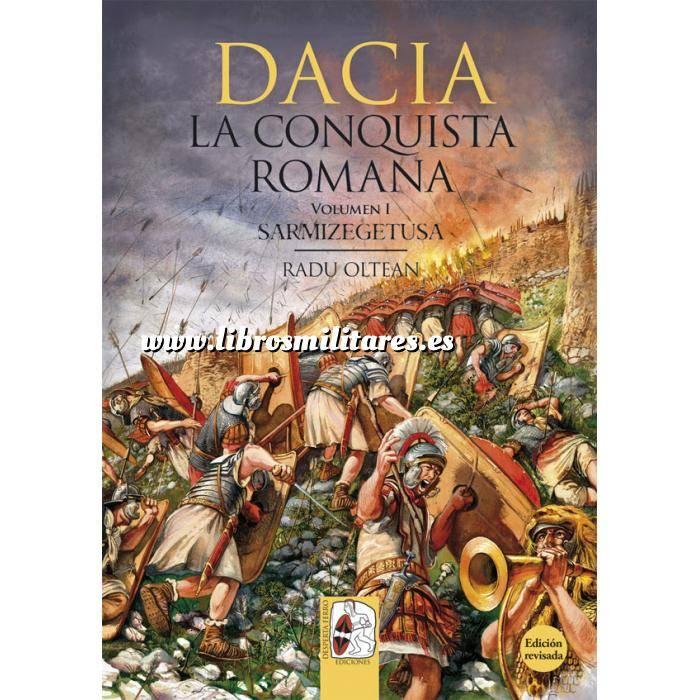 Imagen Hechos y batallas cruciales Dacia - La Conquista Romana