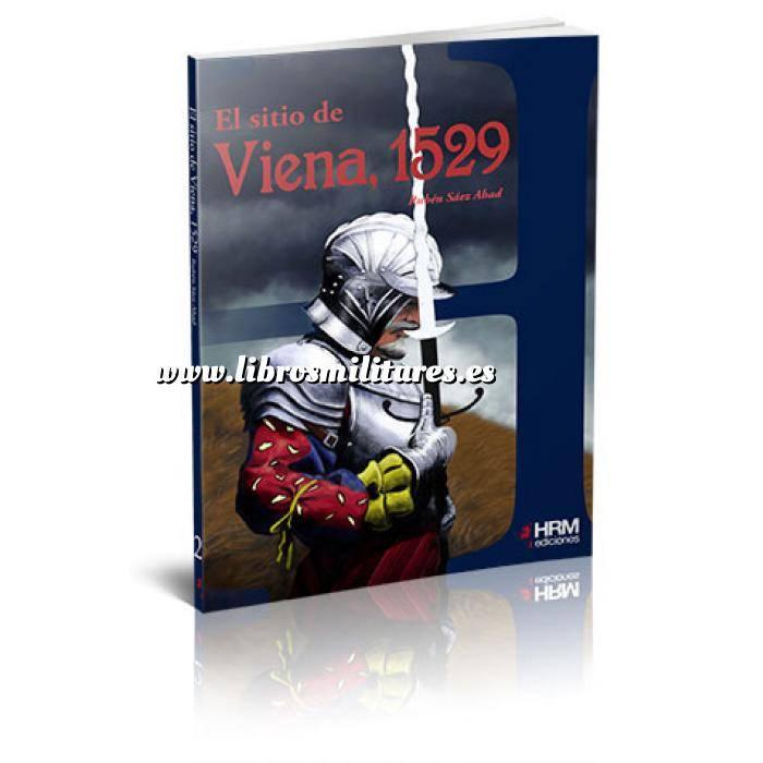 Imagen Hechos y batallas cruciales El sitio de Viena de 1529