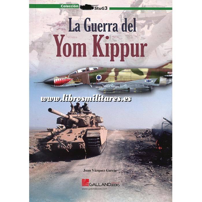 Imagen Hechos y batallas cruciales La guerra del Yom Kippur