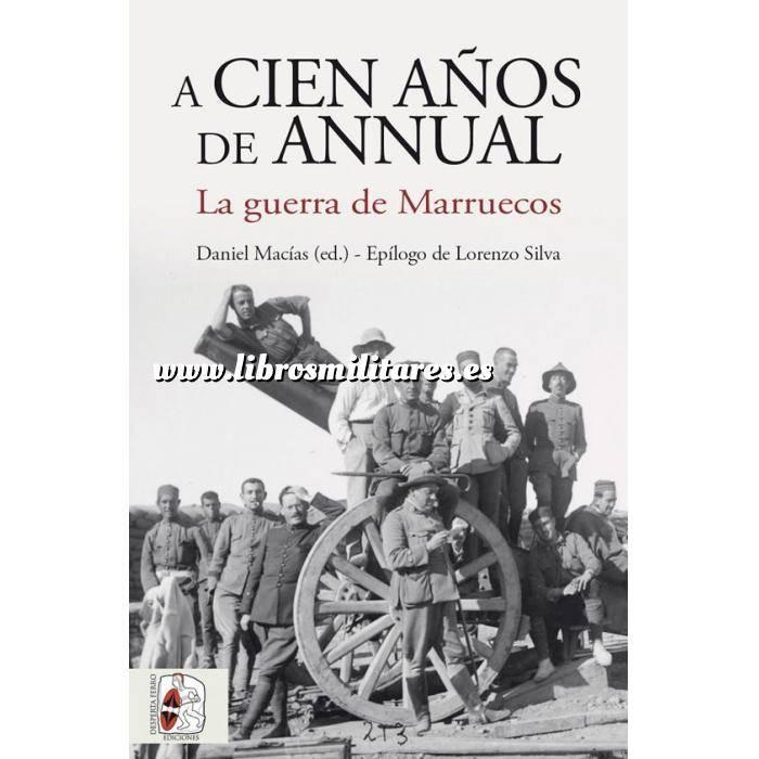 Imagen Ifni y Sahara marruecos A cien años de Annual. La guerra de Marruecos