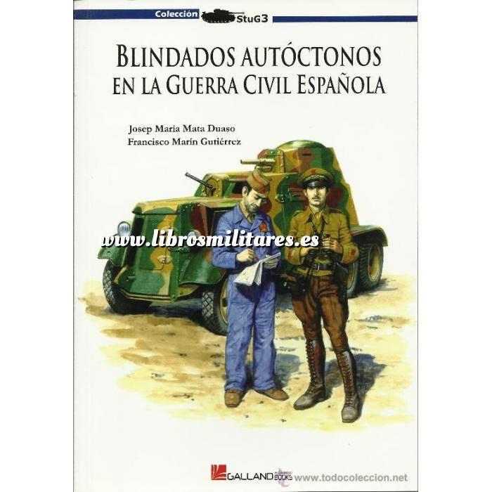 Imagen Medios blindados Blindados autóctonos en la Guerra de España