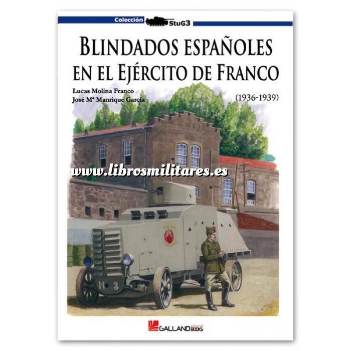 Imagen Medios blindados Blindados españoles en el Ejército de Franco