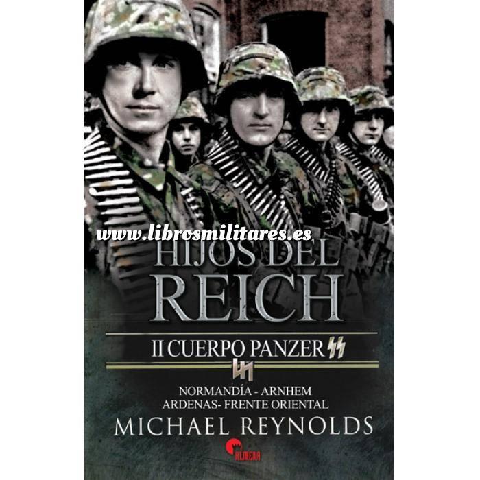 Imagen Medios blindados Hijos del Reich. II Cuerpo Panzer. Normandia,Arnhem,Ardenas,Frente Oriental