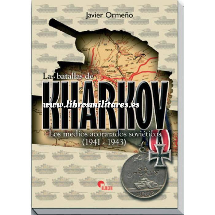 Imagen Medios blindados Las batllas de Kharkov.Los medios acorazados sovieticos ( 1941-1943)