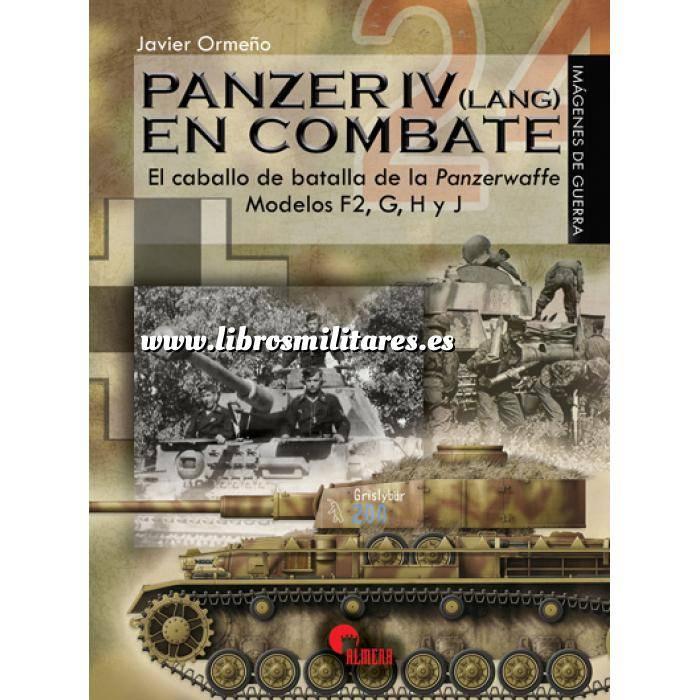 Imagen Medios blindados Panzer IV Lang en combate. El caballo de batalla de la Panzewaffe Modelos F2,G,H,y J