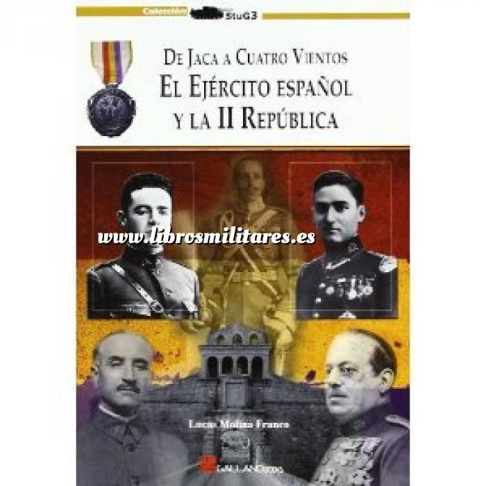 Imagen Memorias y biografías El Ejército español y la II República
