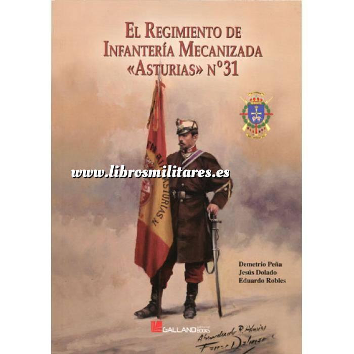 Imagen Memorias y biografías El regimiento de infantería mecanizada, Asturias N.º 31