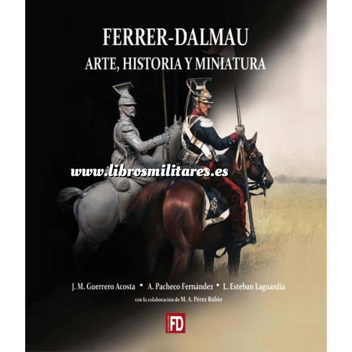 Imagen Memorias y biografías Ferrer-Dalmau. Arte, historia y miniatura