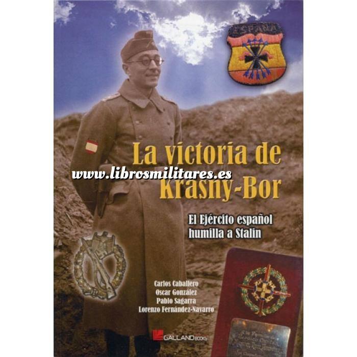Imagen Memorias y biografías La victoria de Krasny-Bor. El ejercito Español humilla a Stalin