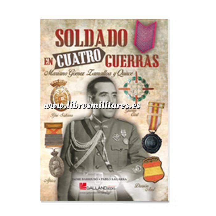Imagen Memorias y biografías Soldado en cuatro guerras. Mariano Gómez-Zamalloa y Quirce
