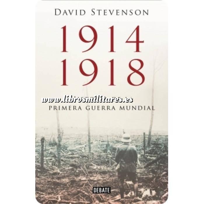 Imagen Primera guerra mundial 1914-1918. La historia de la Primera Guerra Mundial